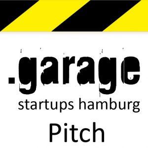 .garage startups hamburg Pitch
