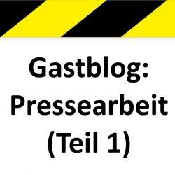Gastblog Pressearbeit